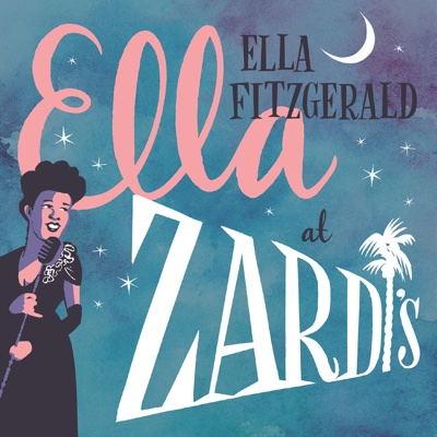 Ella At Zardi's (Live At Zardi's/1956) - Ella Fitzgerald album