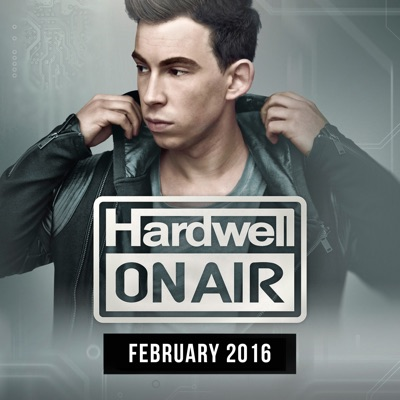 Hardwell On Air February 2016 - Hardwell