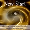 New Start Vibrational Healing Natural Remedies Mandala Meditation Music for Relaxation Techniques Yoga Exercises Spiritual Retreats with Nature Instrumental Soothing Sounds