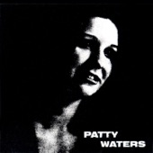 Patty Waters - Moon, Don't Come Up Tonight