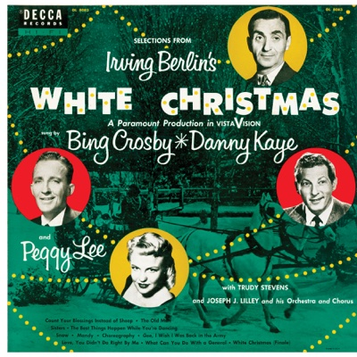 Selections From Irving Berlin's White Christmas - Bing Crosby, Danny Kaye & Peggy Lee album