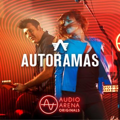 Audioarena Originals: Autoramas - Autoramas