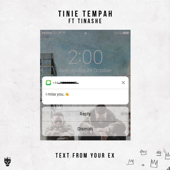 Text from Your Ex (feat. Tinashe) - Tinie Tempah