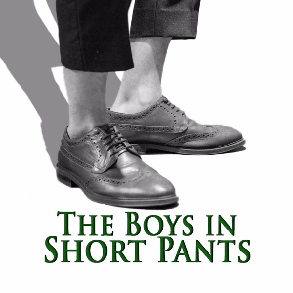 The Boys in Short Pants