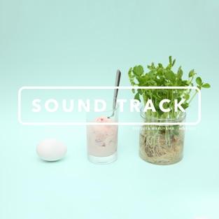 Sound Track – Tatsuya Maruyama