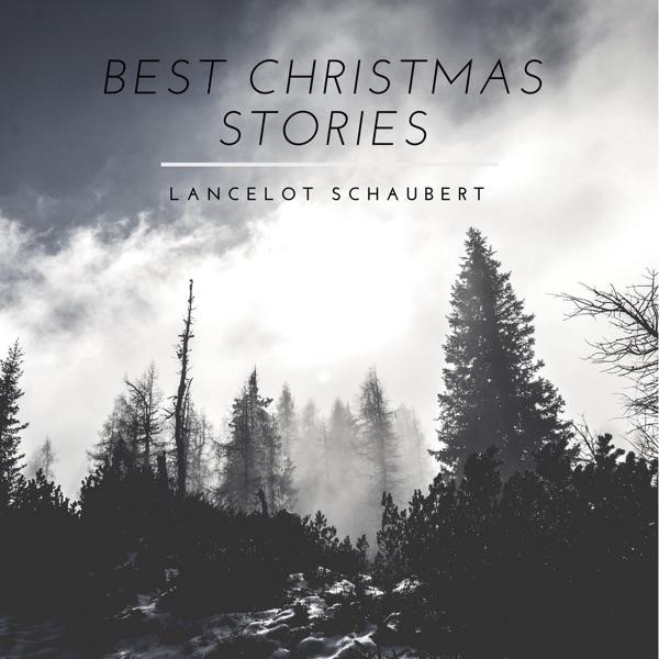 The Best Christmas Stories – Lancelot Schaubert