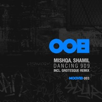 Dancing 909 - MISHQA - GROTESQUE
