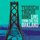Tedeschi Trucks Band - I Pity The Fool