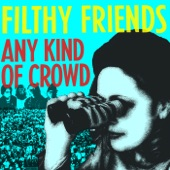 Filthy Friends - Editions of You