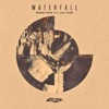 Waterfall (feat. Lisa Shaw) - Single ジャケット写真