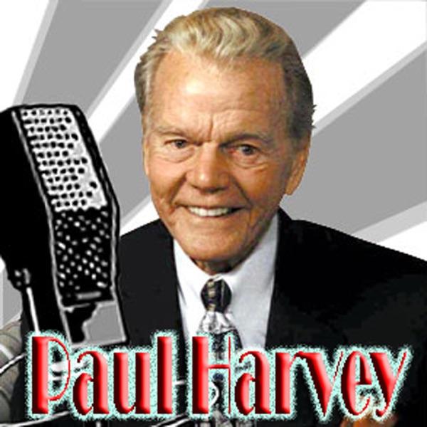 Paul Harvey Podcast