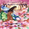 The Mystery of the Pink: Colour Fairies Series, Book 4 (Unabridged)