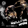 Helluva Run (feat. Young Dolph) - Single, Gway
