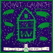 Vomit Launch - Lift