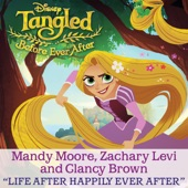 "Life After Happily Ever After (From ""Tangled: Before Ever After"") - Single"