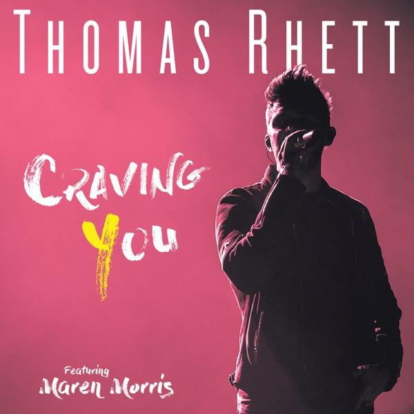 Thomas Rhett - Craving You