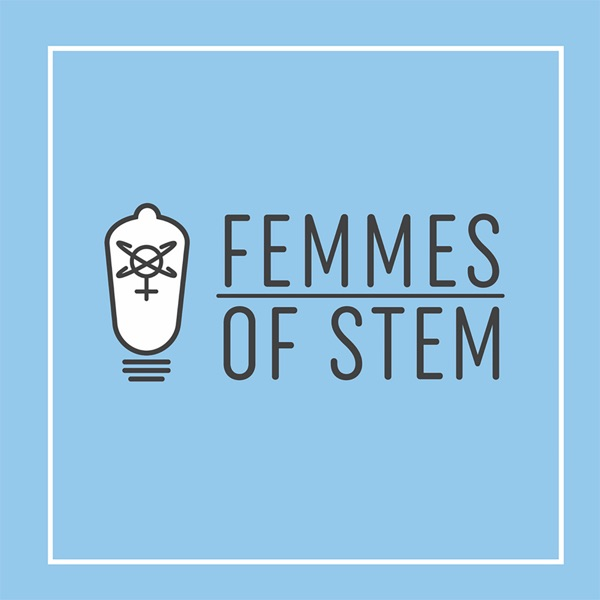 Femmes of STEM