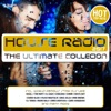 House Radio 2017 - The Ultimate Collection