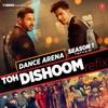 Toh Dishoom Refix From Dance Arena Season 1 Single