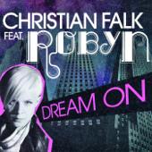 Dream On (feat. Robyn) [Radio Edit]