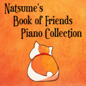 Natsume's Book of Friends Piano Collection - EP