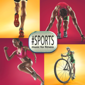 #Sports: Music for Fitness