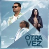 Otra Vez (Remix) [feat. Ludmilla] - Single