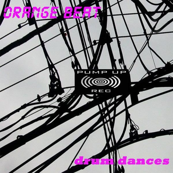 Drum Dances - EP by Orange Beat