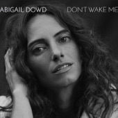 Abigail Dowd - Where Were You