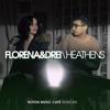 Florena & DREI - Heathens