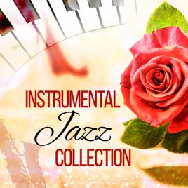 Instrumental Jazz Collection – The Best Instrumental Music, Smooth Jazz  Guitar Lounge, Background Music by background music masters