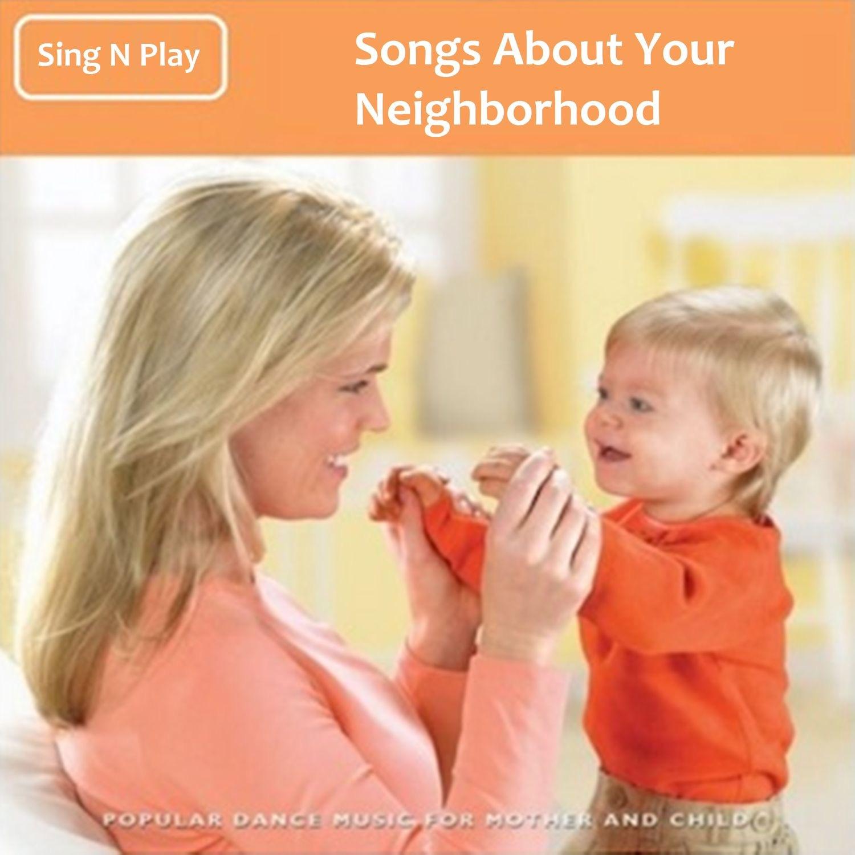 Songs About Your Neighborhood