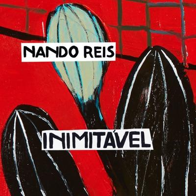 Inimitável - Single - Nando Reis