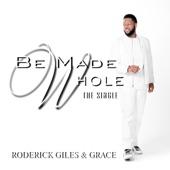 Be Made Whole - Single