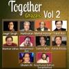 Together Ghazals, Vol. 2