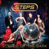 Scared of the Dark (Remixes) - EP, Steps