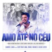 Amo Até No Céu (feat. Israel Novaes, Gusttavo Lima & Lucas Lucco) - Single