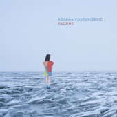 Bojana Vunturisevic - Daljine