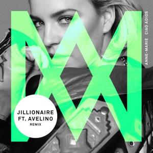 Anne-Marie - Ciao Adiós (Jillionaire Remix) [feat. Avelino]