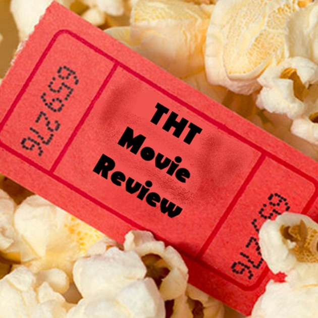 THT Movie Review by @THTMovieReview on Apple Podcasts