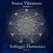 Solfeggio Harmonics, Vol. 1-Source Vibrations