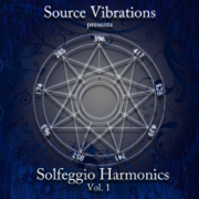 Solfeggio Harmonics, Vol. 1 - Source Vibrations - Source Vibrations