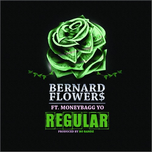 Bernard Flowers - Regular (feat. Moneybagg Yo) - Single