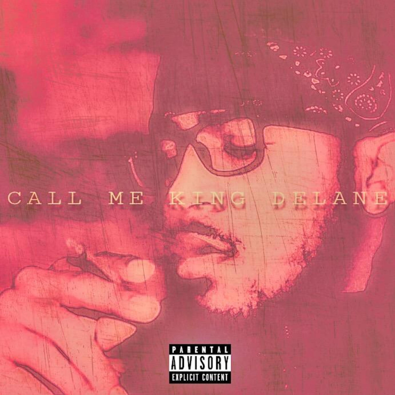 Call Me King DeLane - Single