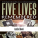 Dolores Cannon - Five Lives Remembered (Unabridged)