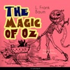 The Magic of Oz: The Oz Books 13