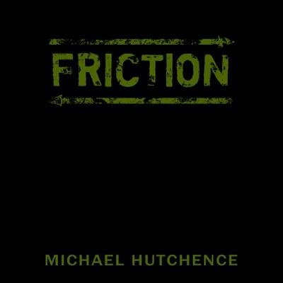 Friction - Single - Michael Hutchence