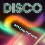 Disco: Beyond the Hits