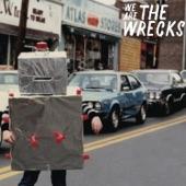 The Wrecks - Turn It Up