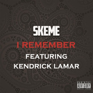 I Remember (feat. Bryan Roberts & Kendrick Lamar) - Single Mp3 Download